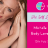 Michelle Roberton @ BelongCon Body Love & Intimacy